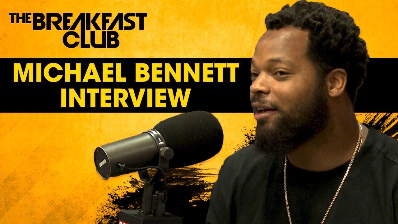 Michael Bennett On Colin Kaepernick Being Blackballed on The Breakfast Club