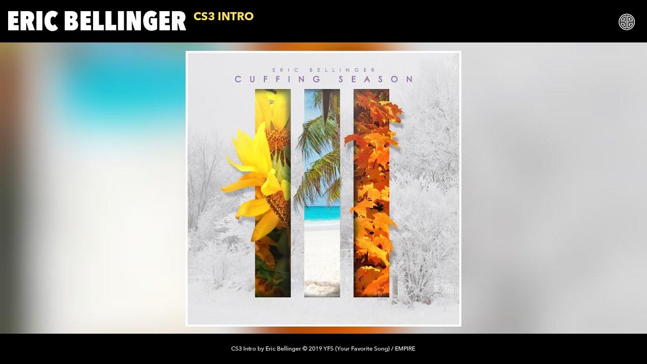 Eric Bellinger - CS3 Intro (Audio)