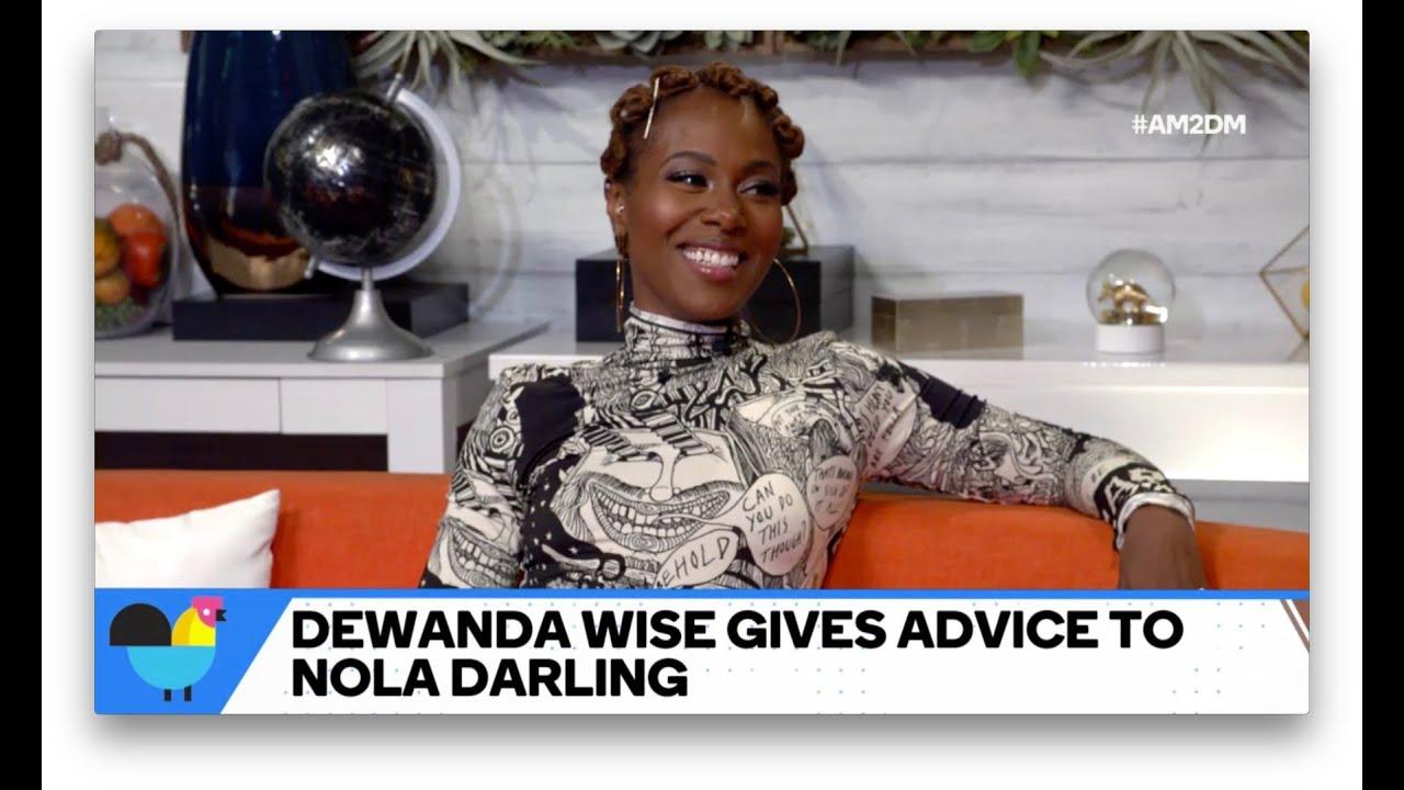 DeWanda Wise Gives Advice To Nola Darling