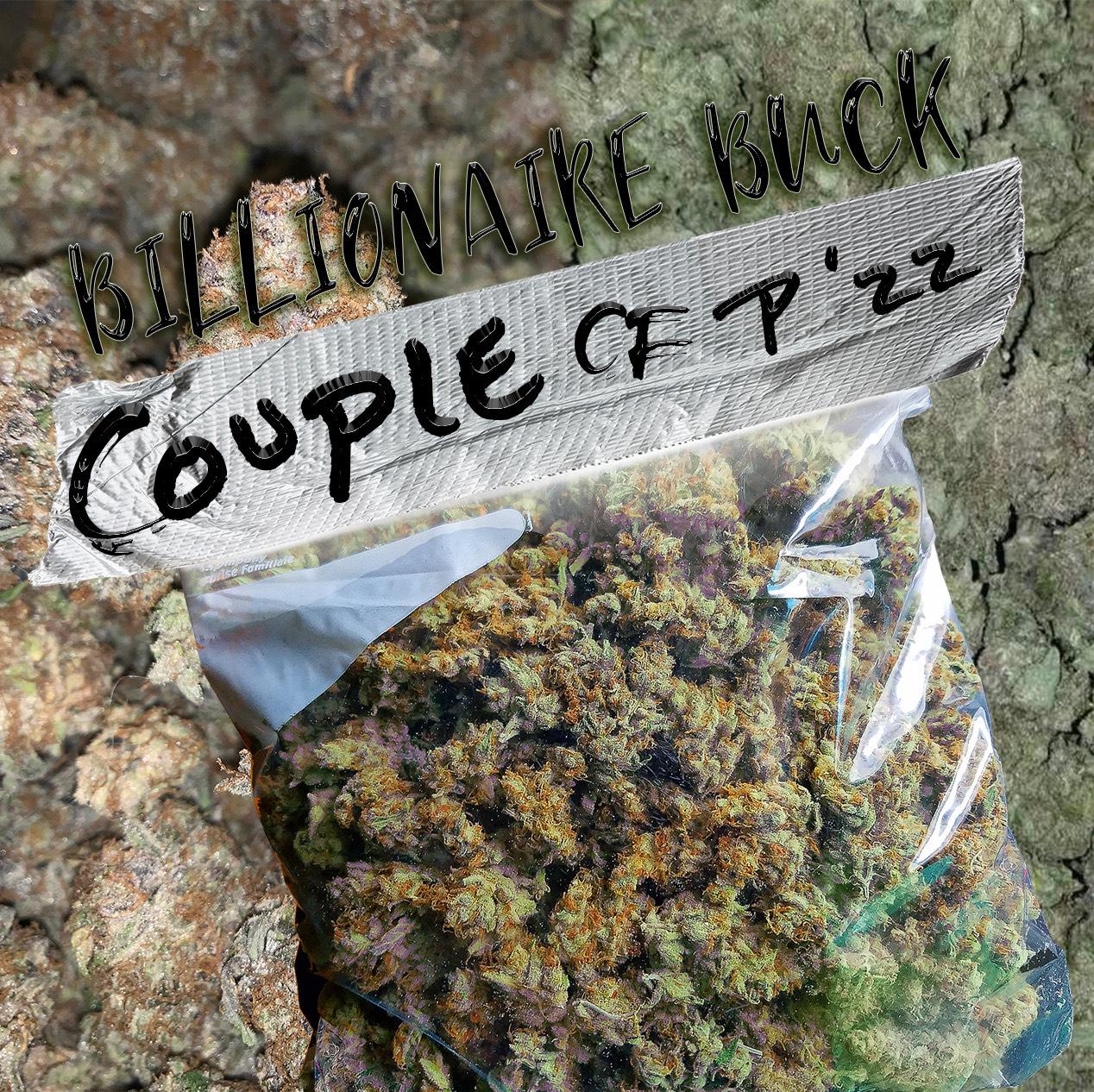 Billionaire Buck - Couple of P'zz | Getmybuzzup