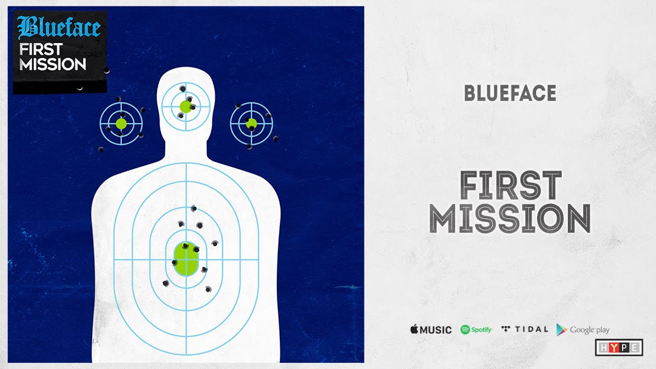 """Blueface - """"First Mission"""""""