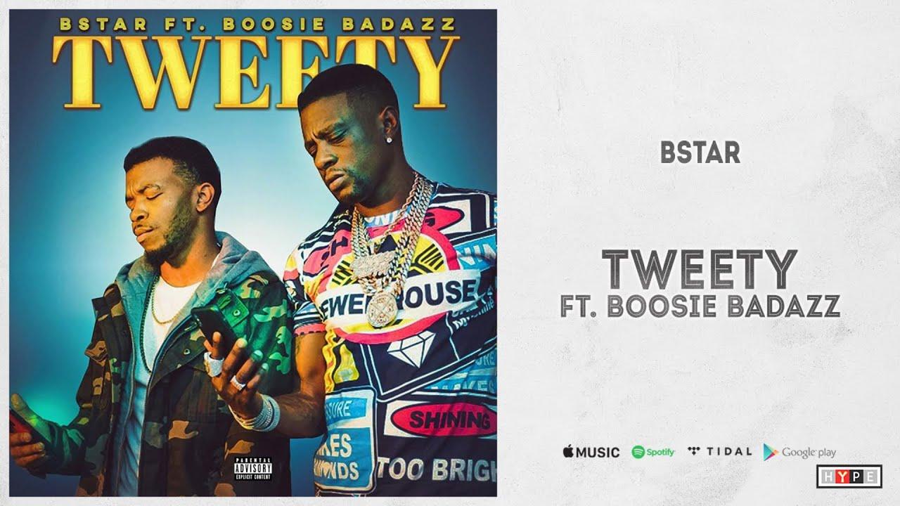 """Bstar Ft. Boosie Badazz - """"Tweety"""""""
