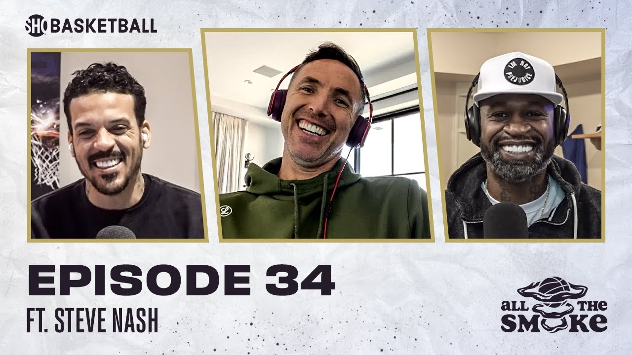 Steve Nash   Ep 34   ALL THE SMOKE Full Episode   #StayHome with SHOWTIME Basketball