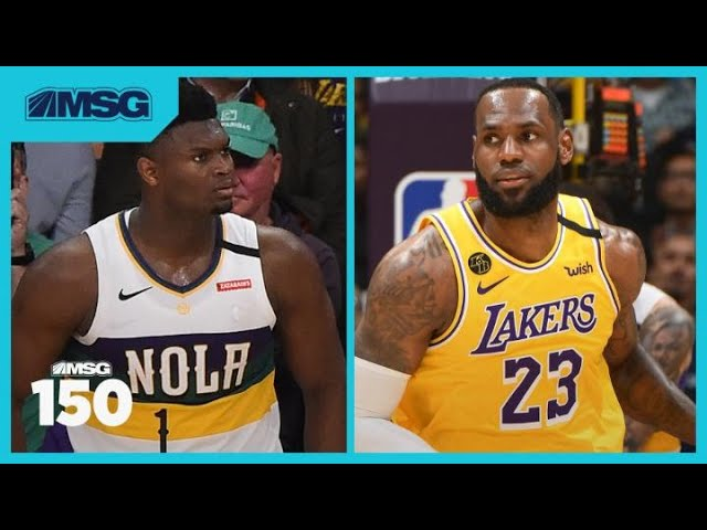 What We Learned From LeBron and Zion's First Meeting   MSG 150