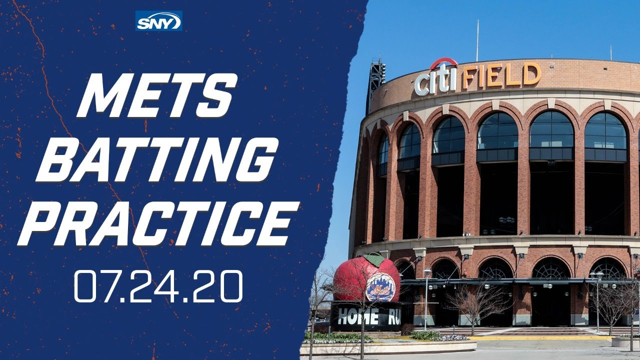 New York Mets Opening Day Batting Practice   7.24.20   New York Mets   SNY