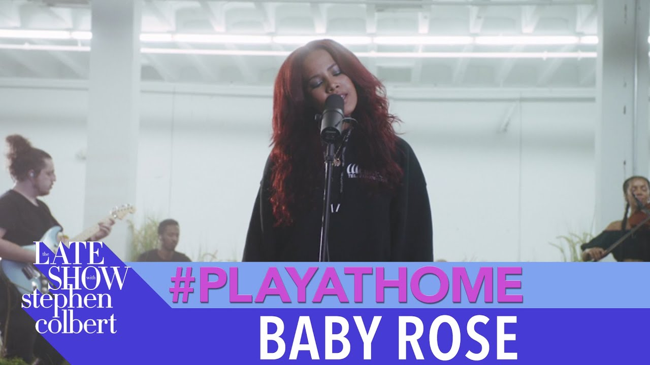 "Baby Rose ""Show You"" - Late Show #PlayAtHome"