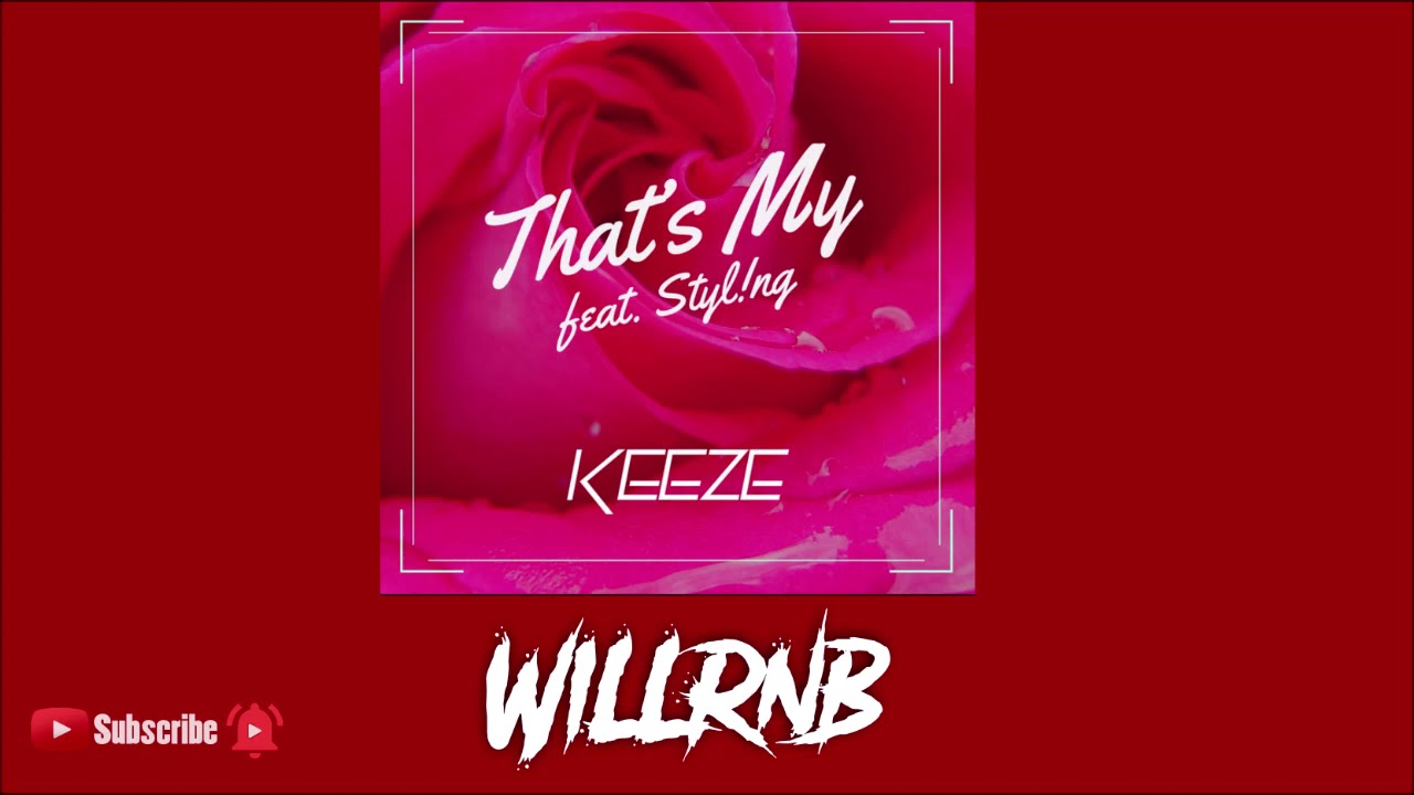 Keeze Feat. Styling - That's My