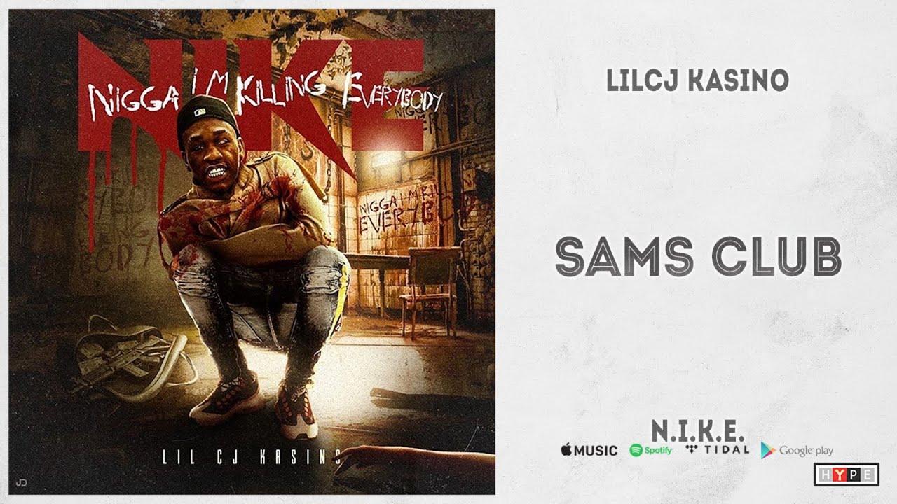 """Lil CJ Kasino - """"Sams Club"""" (N.I.K.E.)"""