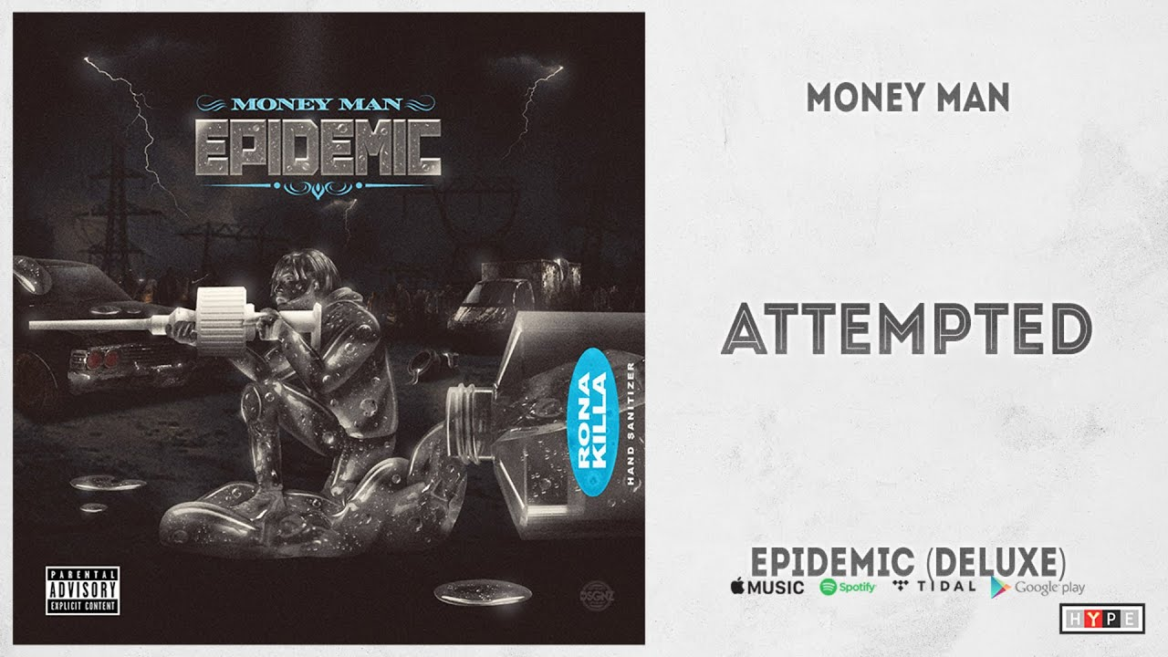 """Money Man - """"Attempted"""" (Epidemic Deluxe)"""