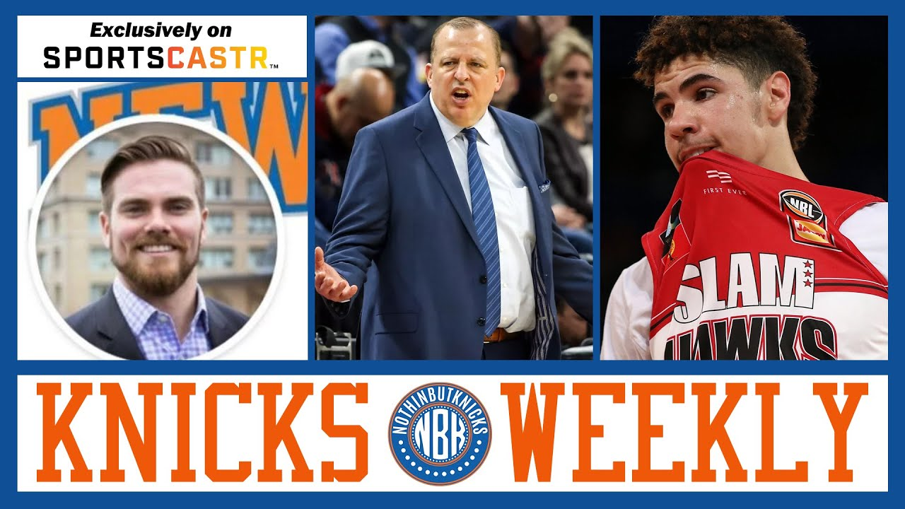 New York Knicks Weekly   Let's Assume It's Tom Thibodeau as the Knicks Head Coach...