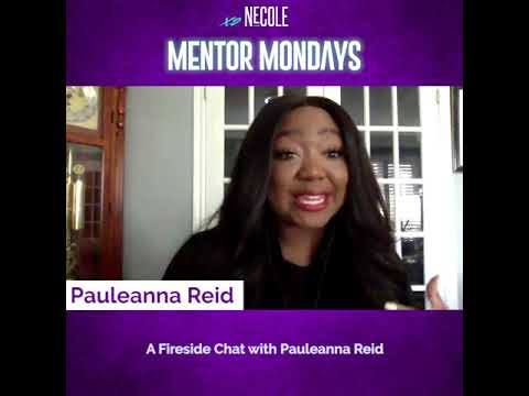 Pauleanna Reid On  Leveling Up & Evaluating Your Friends Circles