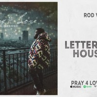 "Rod Wave - ""Letter From Houston"" (Pray 4 Love Deluxe)"