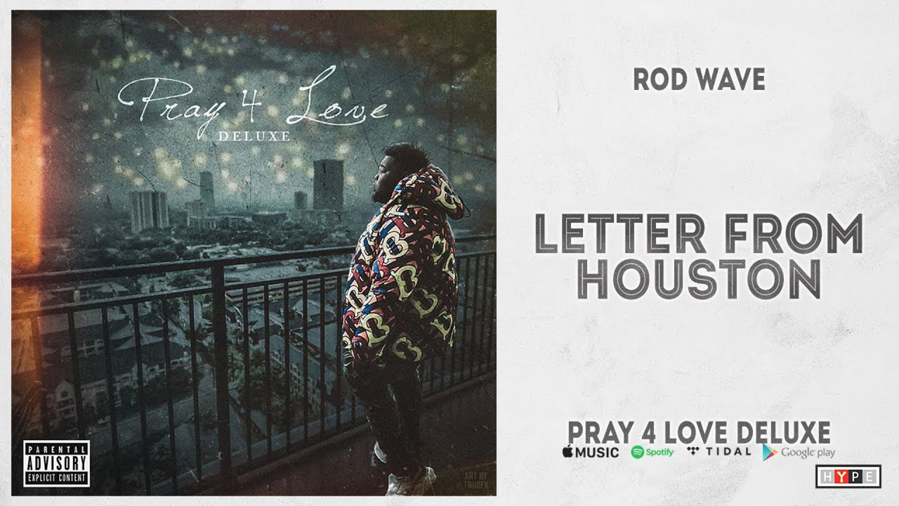 """Rod Wave - """"Letter From Houston"""" (Pray 4 Love Deluxe)"""