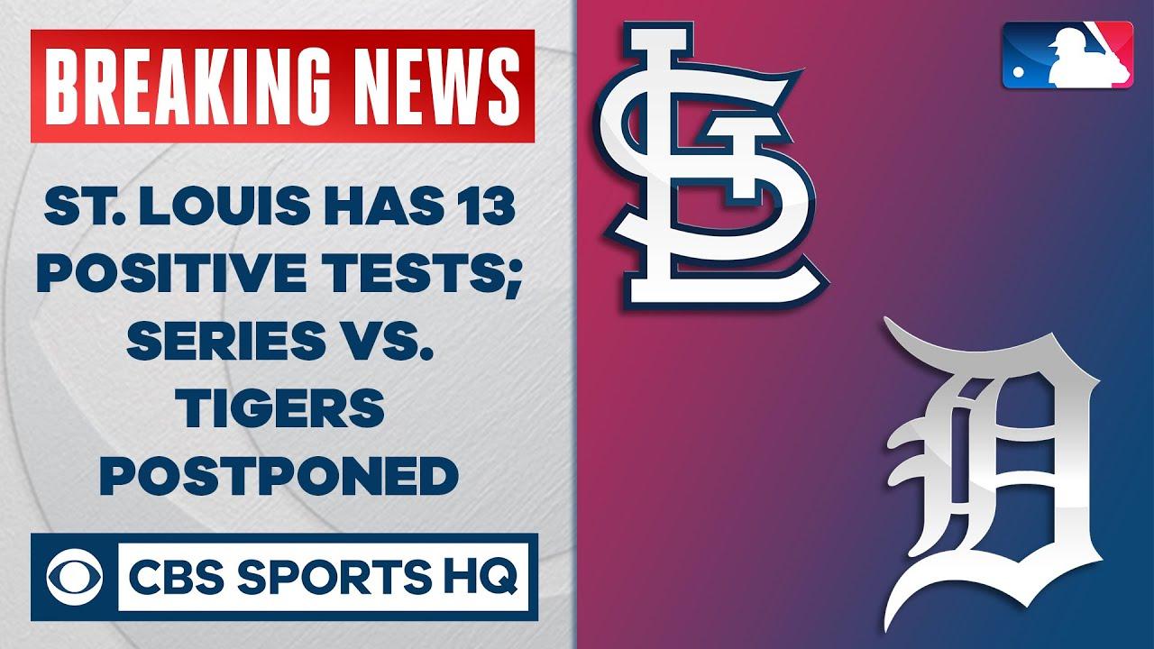 St. Louis has 13 positive tests; series vs Tigers postponed | CBS Sports HQ