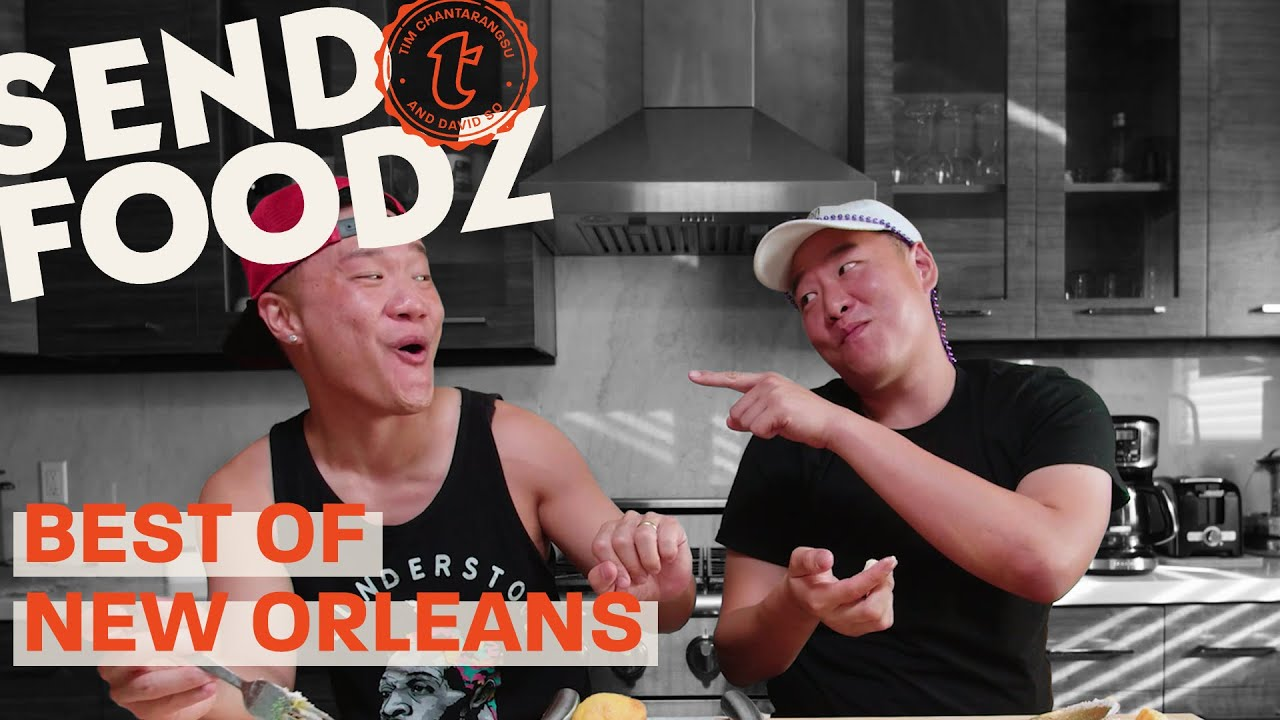 Tim and David Try the Best of NOLA | Send Foodz