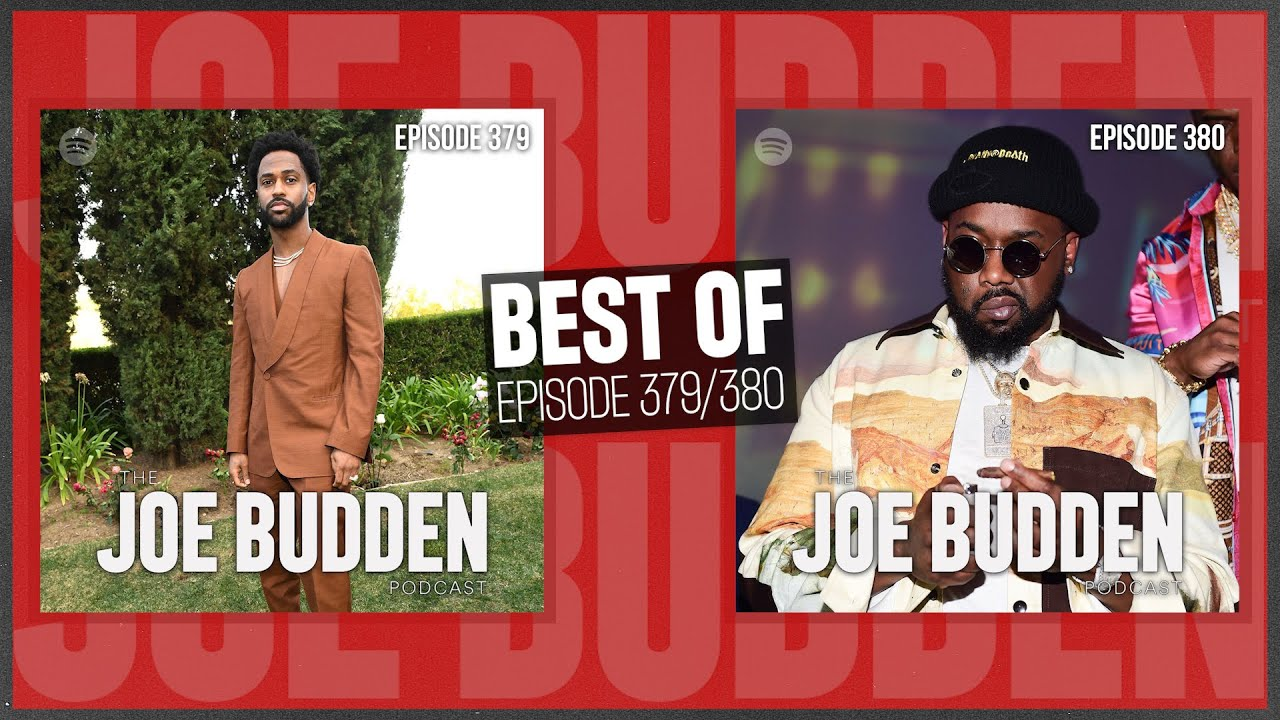 Best Of Ep 379 (Different Corners of The Club) & Ep 380 (Modern Renovation) | The Joe Budden Podcast