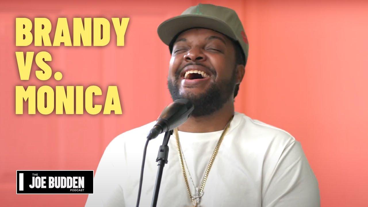 Brandy vs. Monica | The Joe Budden Podcast