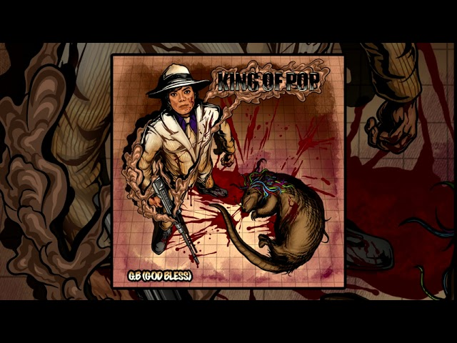 G.B. (God Bless) - King Of Pop (Prod. By Midas Touch) (2020 New Official Audio) (Godless America)