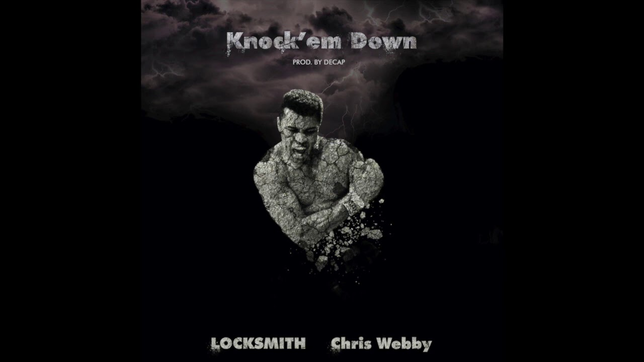 Locksmith & Chris Webby - Knock Em Down (OFFICIAL AUDIO)