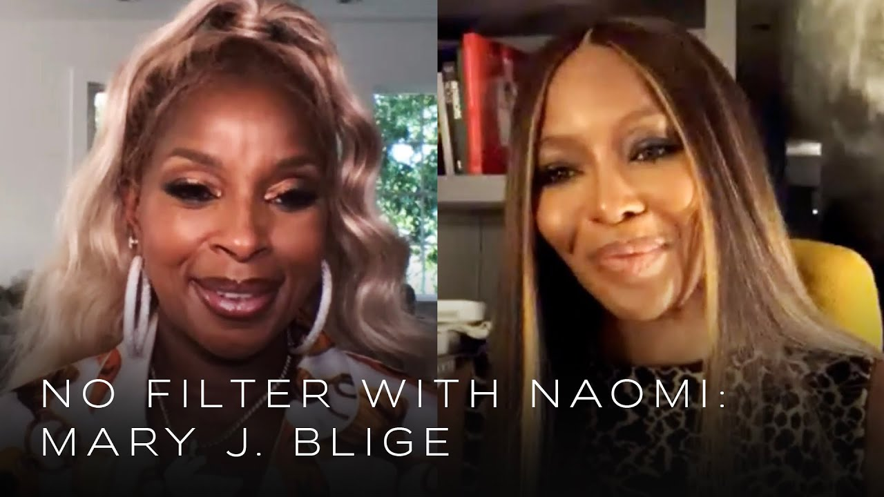 Mary J. Blige on Biggie Smalls and Believing in Love | No Filter with Naomi Campbell