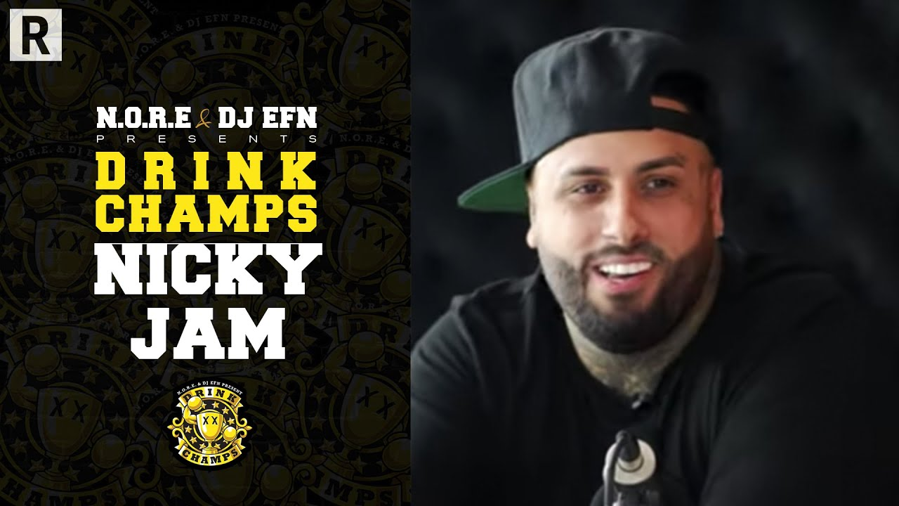 Nicky Jam On Daddy Yankee, Reggaeton, 'Bad Boys For Life,' Past Drugs Abuse And More | Drink Champs