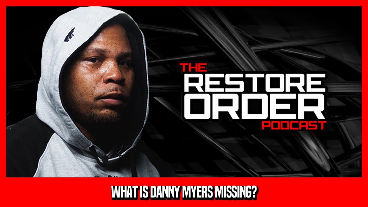 WHAT IS DANNY MYERS MISSING?