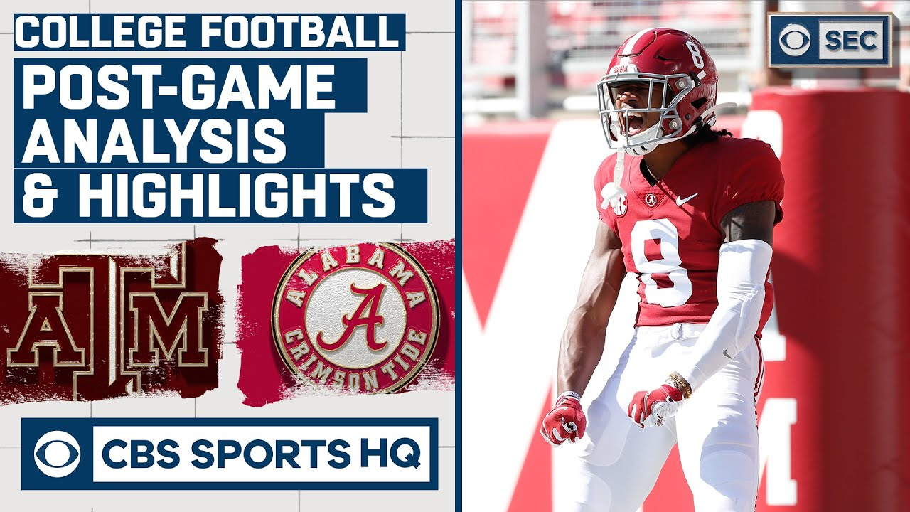 #13 Texas A&M vs #2 Alabama: Post-Game Analysis and Highlights | CBS Sports HQ
