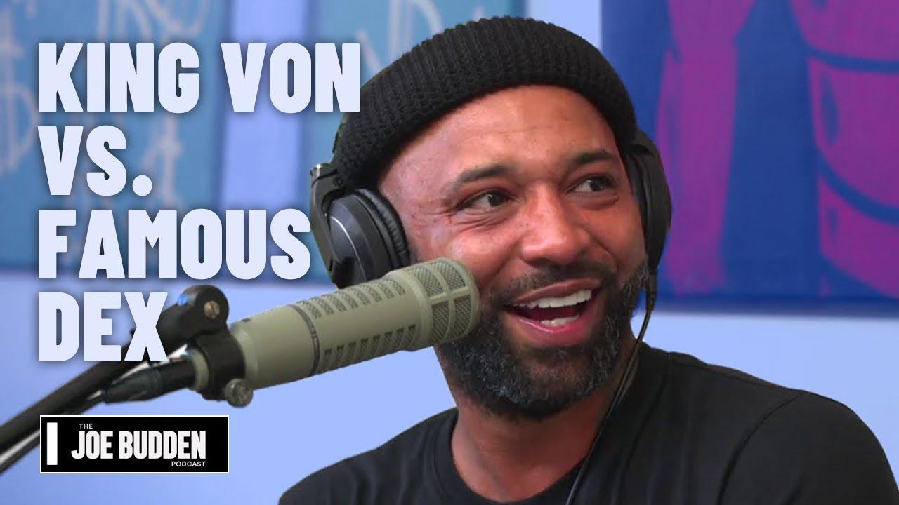 King Von vs. Famous Dex | The Joe Budden Podcast