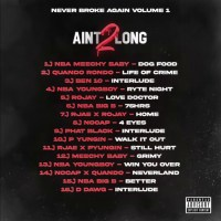 Never Broke Again Vol 1  (Ain't Too Long 2)
