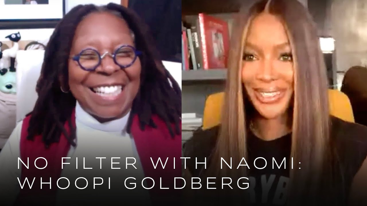 Whoopi Goldberg on Being Human and the Great Robin Williams   No Filter with Naomi Campbell