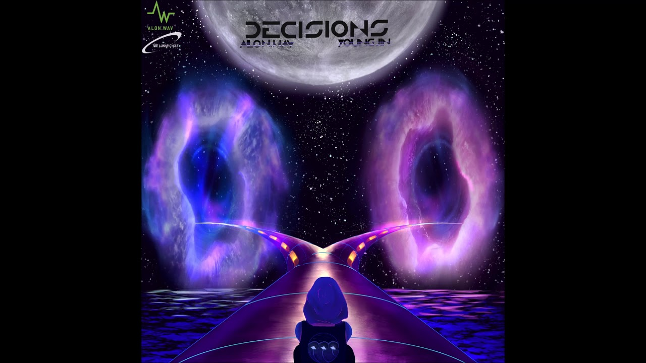 "Alon.Wav, Ryan Lore & Young Jin - ""DECISIONS"" OFFICIAL VERSION"
