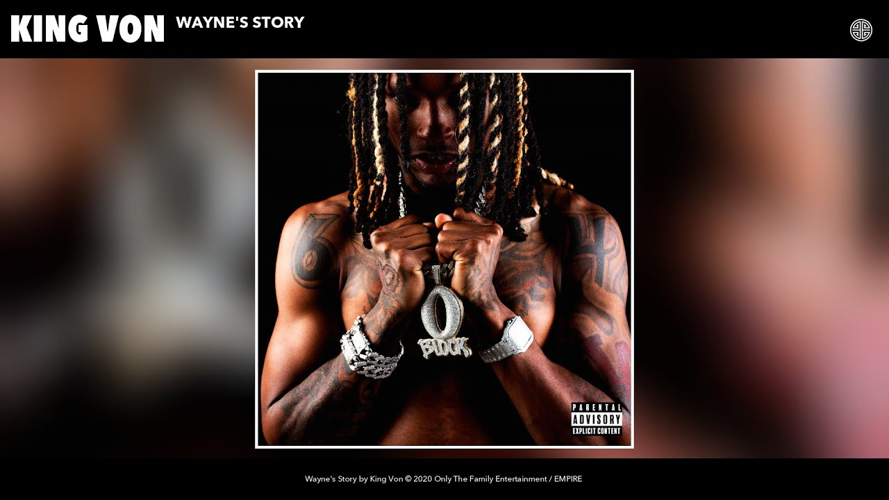 King Von - Wayne's Story (Audio)