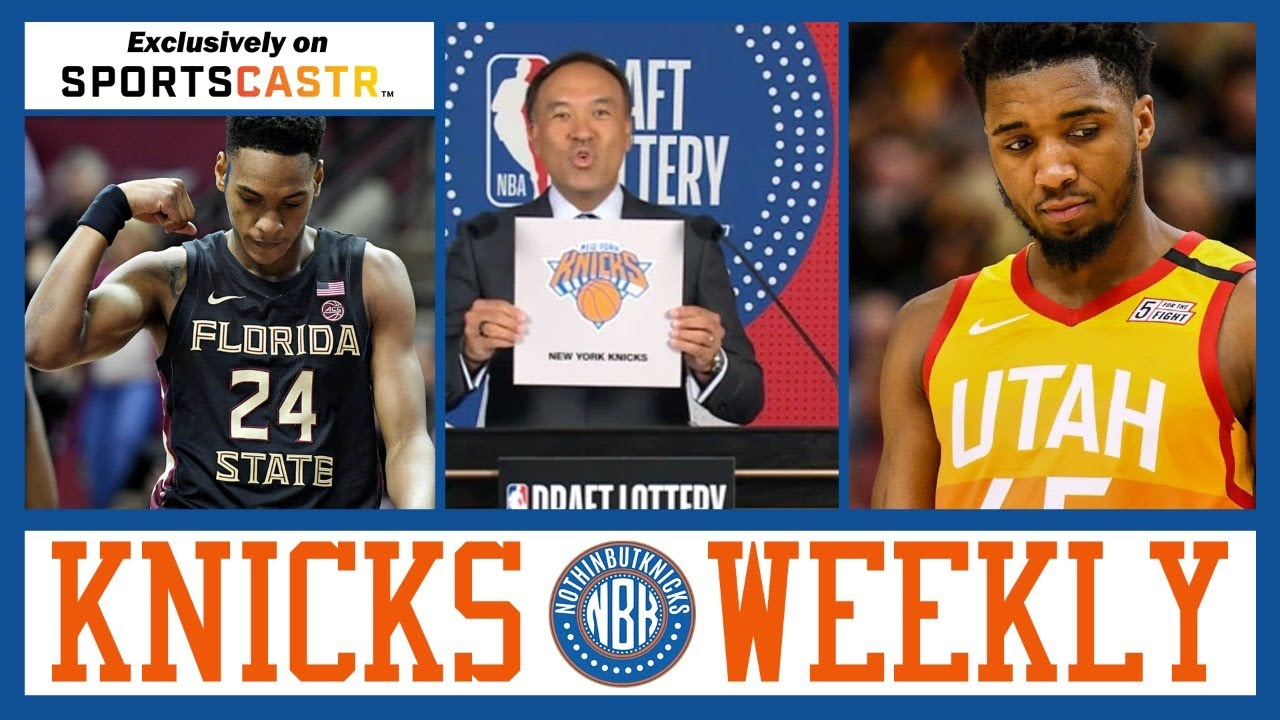 Knicks Weekly | NYK pick 8th, now what?