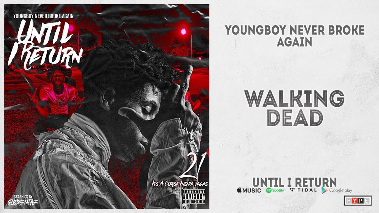 "NBA YoungBoy - ""Walking Dead"" (Until I Return)"
