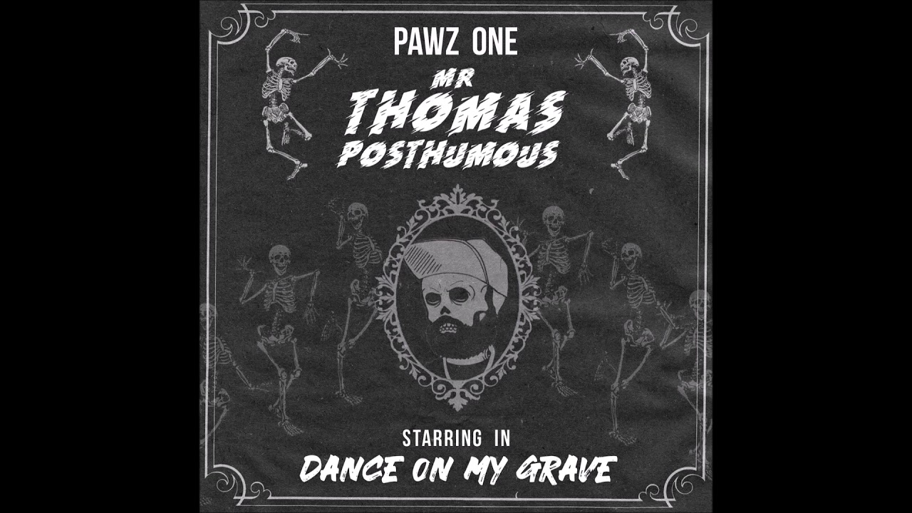 """Pawz One feat. Scarlette - """"Dance On My Grave"""" OFFICIAL VERSION"""