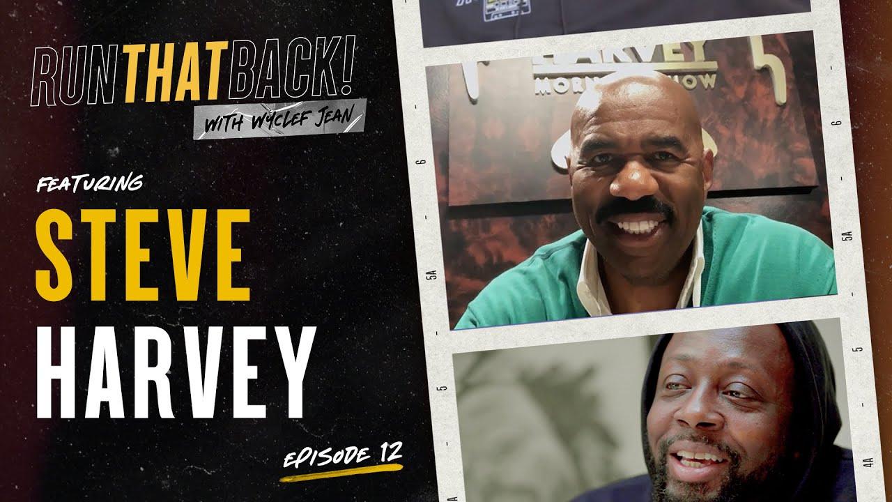 Steve Harvey's First Podcast   Run That Back   EP 12