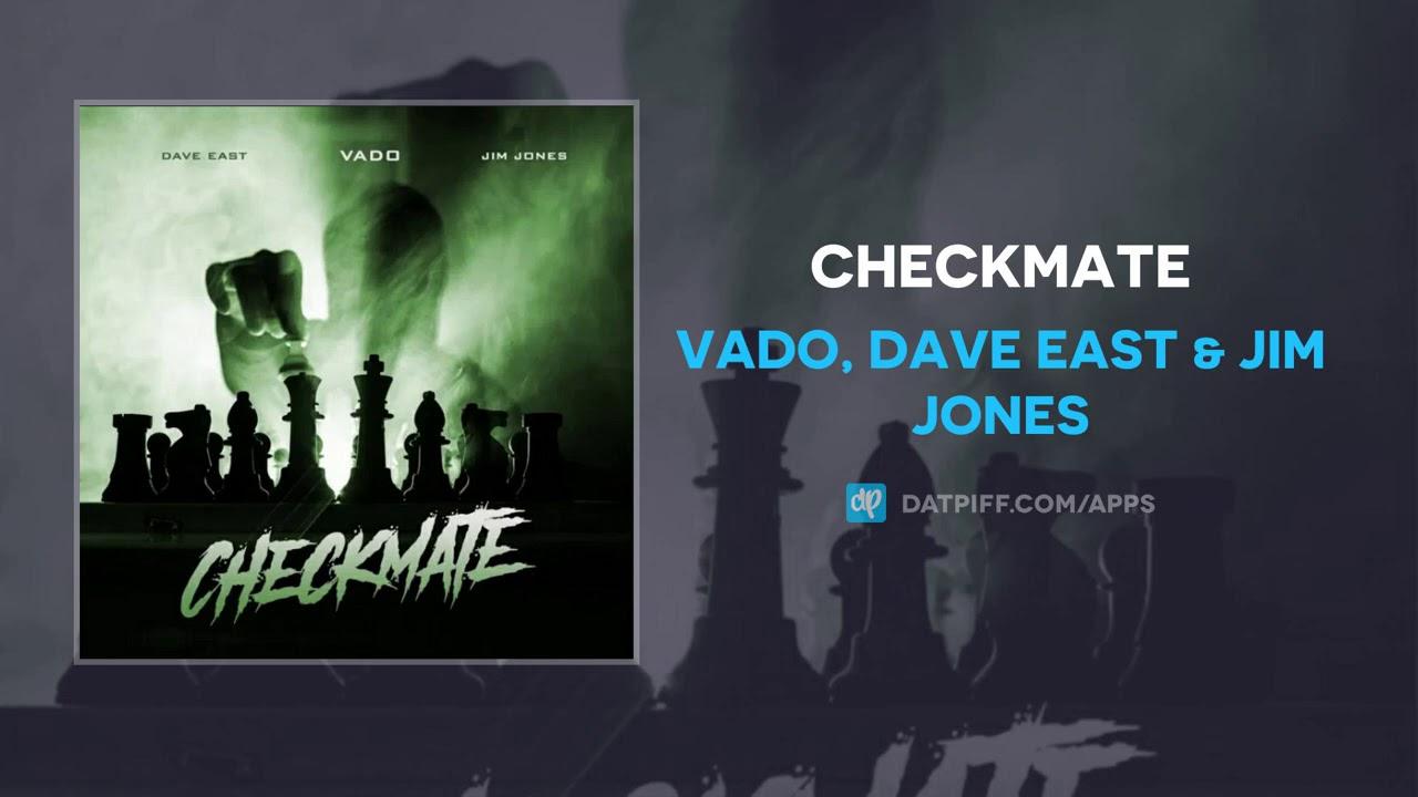 Vado, Dave East & Jim Jones - Checkmate (AUDIO)