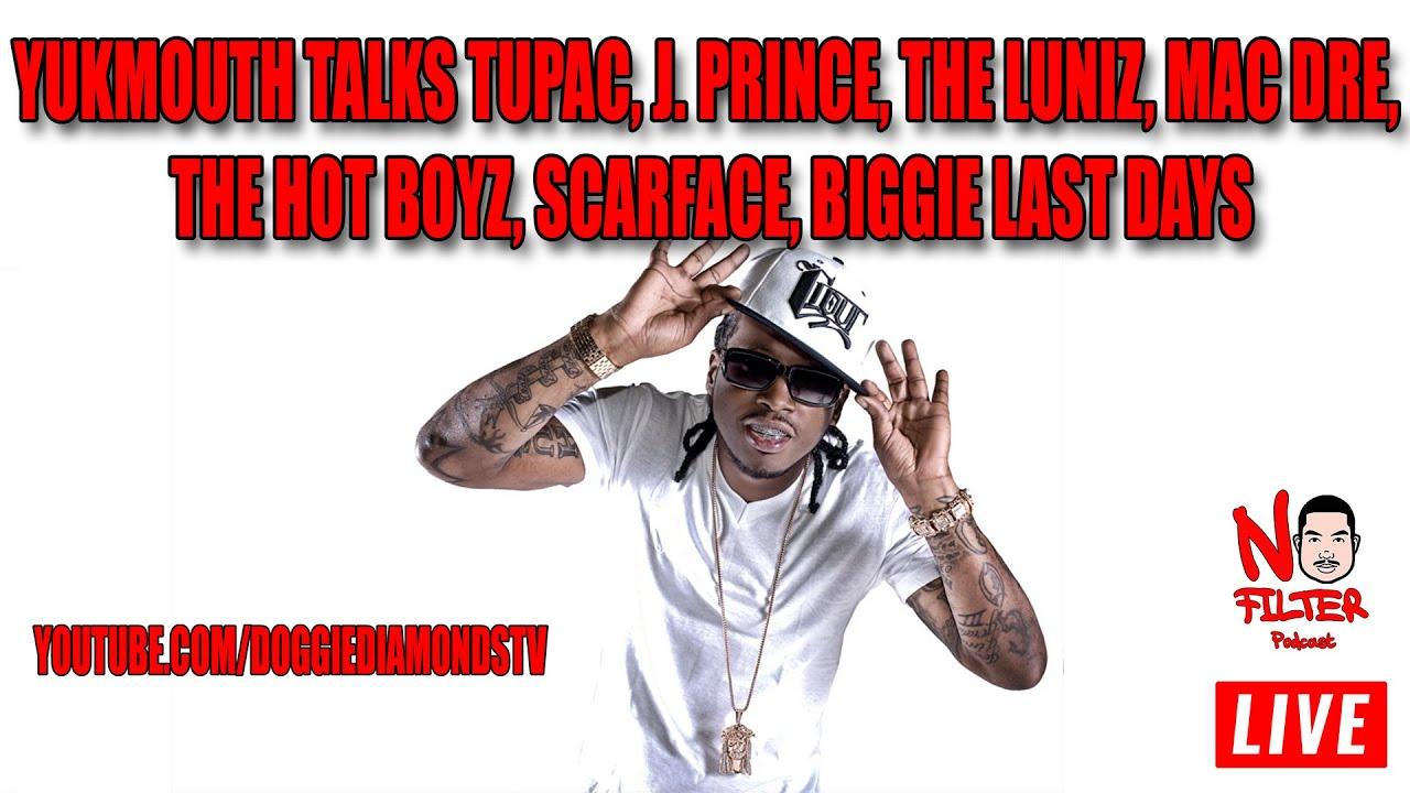 Yukmouth Talks Tupac, J. Prince, The Luniz, Mac Dre, The Hot Boyz, Scarface, Biggie Last Days