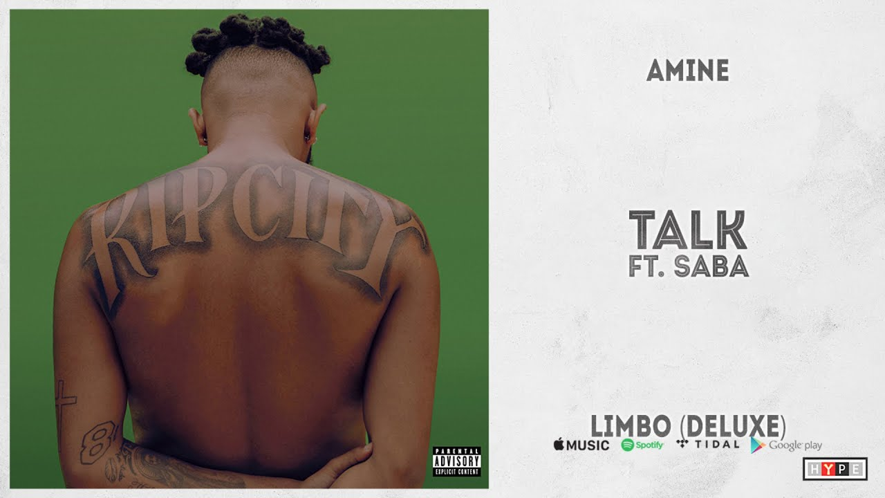 "Aminé - ""Talk"" Ft. Saba (Limbo Deluxe)"