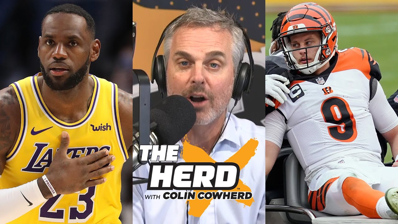 Colin Cowherd - The Lakers Are STACKED & Joe Burrow Should've Opted Out of the Bengals