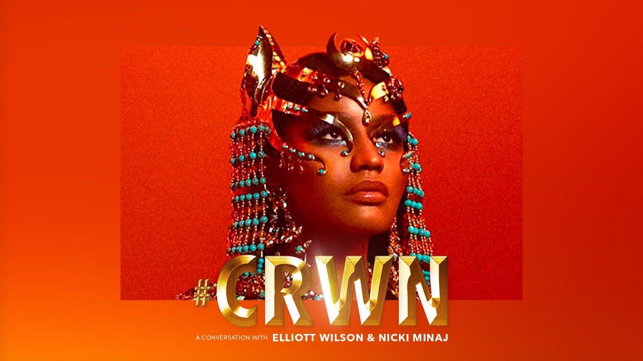 CRWN: Nicki Minaj