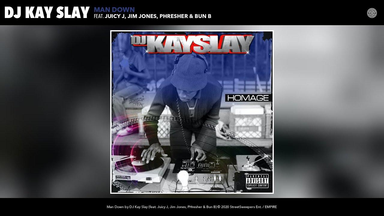 DJ Kayslay - Man Down ft. Juicy J, Jim Jones, PHresher, Bun B, Pesh Mayweather [AUDIO]