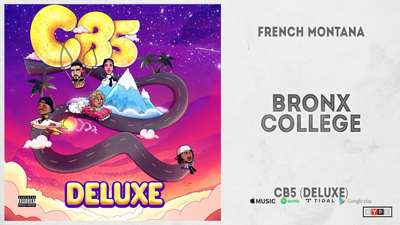 """French Montana - """"Bronx College"""" (CB5 Deluxe)"""