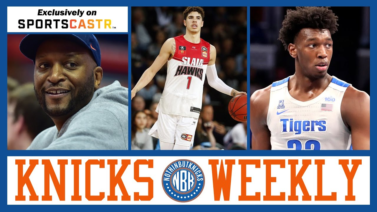 Knicks Weekly | Lamelo Tanking Interviews? | Wiseman doesn't want Wolves | Recap Wallace Interview