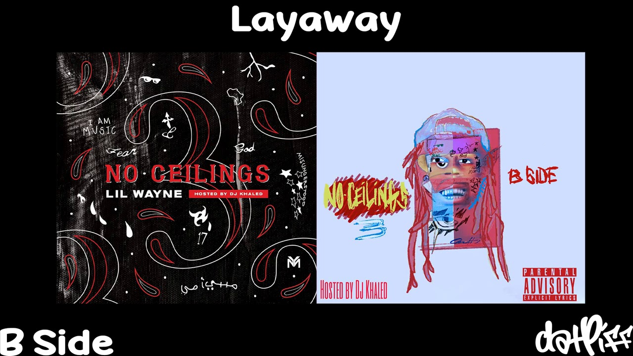 Lil Wayne - Layaway | No Ceilings 3 B Side (Official Audio)