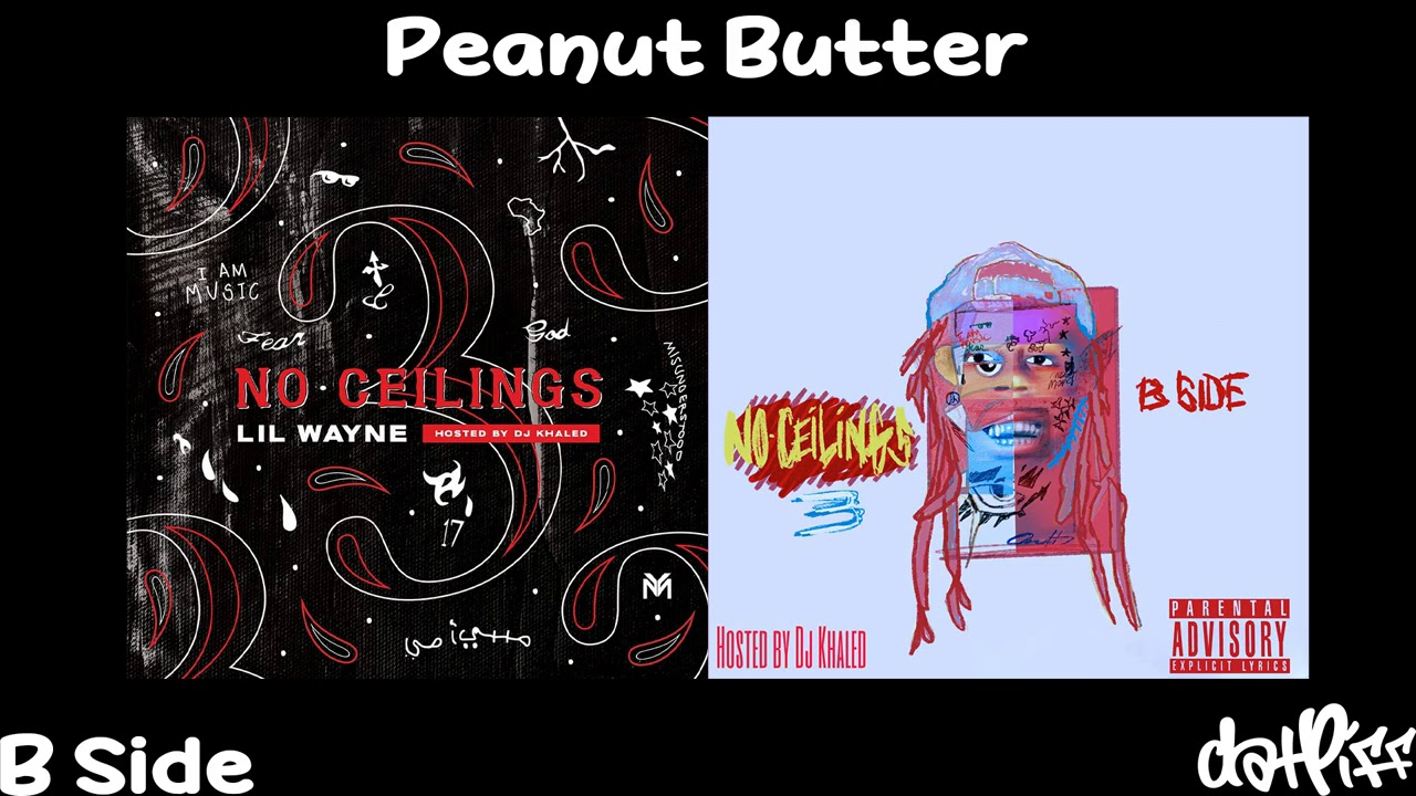 Lil Wayne - Peanut Butter | No Ceilings 3 B Side (Official Audio)