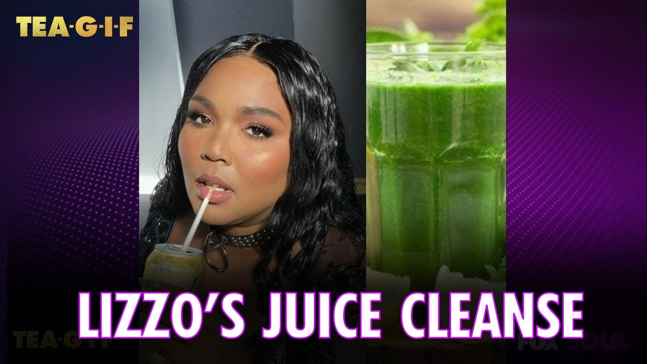 Lizzo Gets Backlash for Diet Plan Juice Smoothie Cleanse | Tea-G-I-F