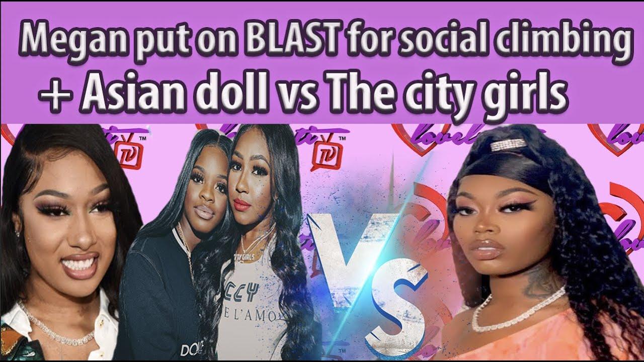 Meg Thee stallion put on BLAST for social climbing+ FULL BREAKDOWN of Asian doll vs The city girls