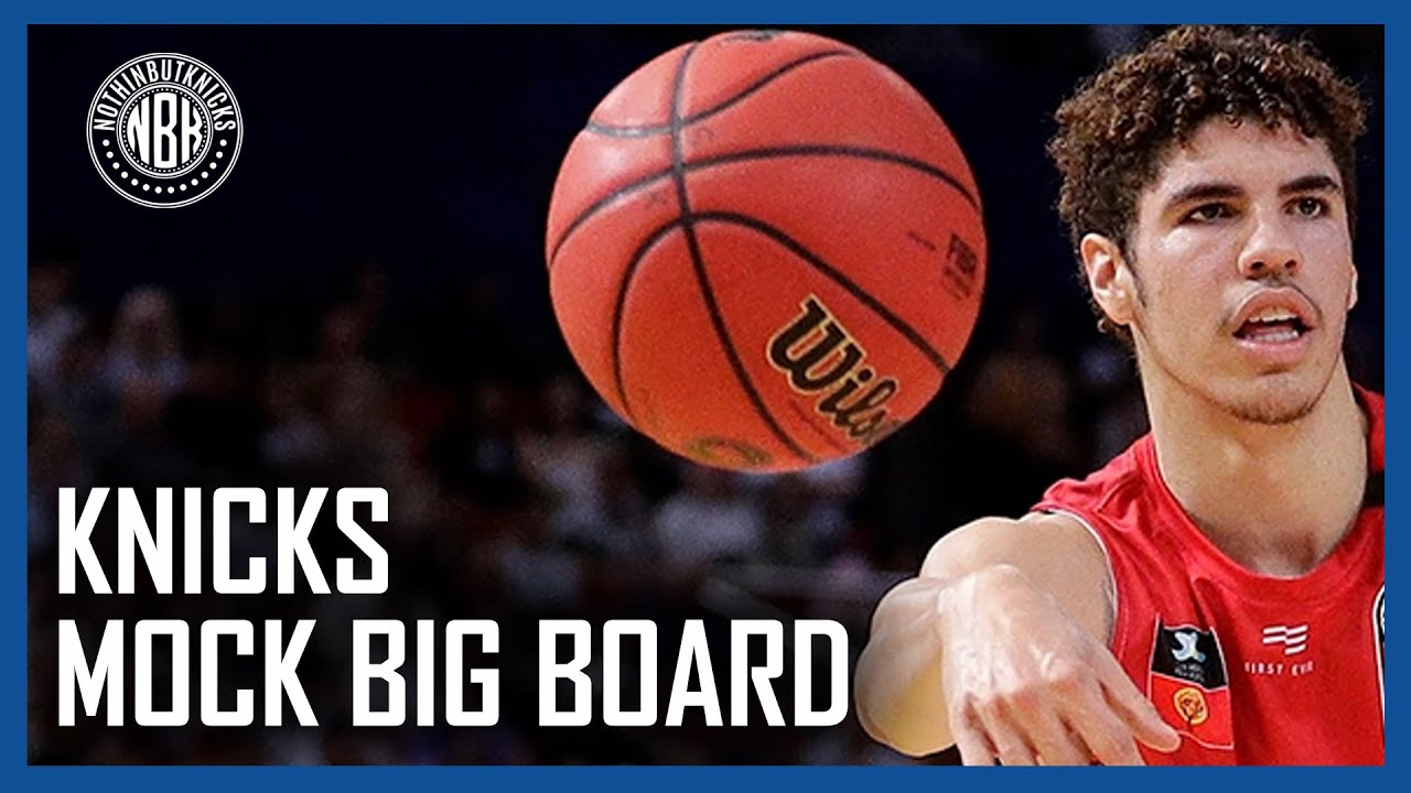 New York Knicks Final Mock Big Board from the Fans perspective!