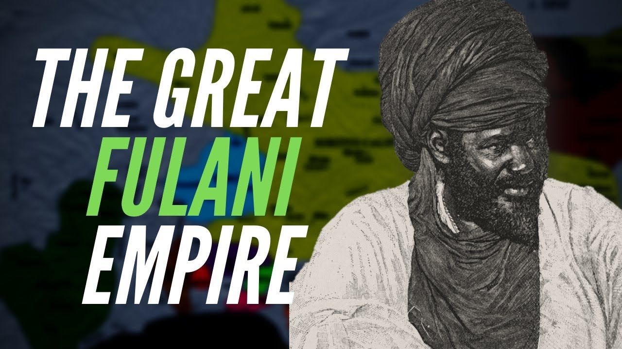 The Great Fulani Empire